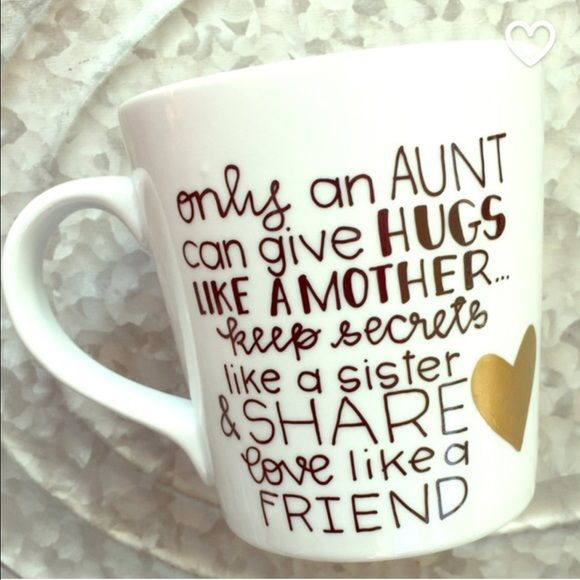 Only An Aunt Mug Each mug is unique because it is handcrafted with love and dedication. I spend a lot of my time trying to make your mug perfect so shipping may take some time. It is not dishwasher nor microwave safe, so HANDWASH only. No trades. Offers will be considered. You are paying for the design not the mug!! I will try to ship as soon as mug is finished!! If you want a specific color for the writing or mug height tell me in the comments!!❤️ Tatem's Mugs Other