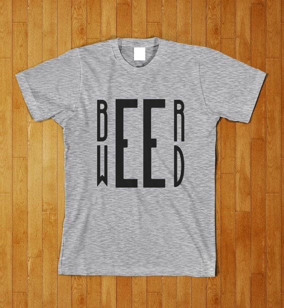 Beer Weed Funny Smoker Drinking College Party T by KustomTees, $11.95