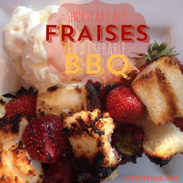 Shortcake aux fraises et à l'érable BBQ - La Testeuse