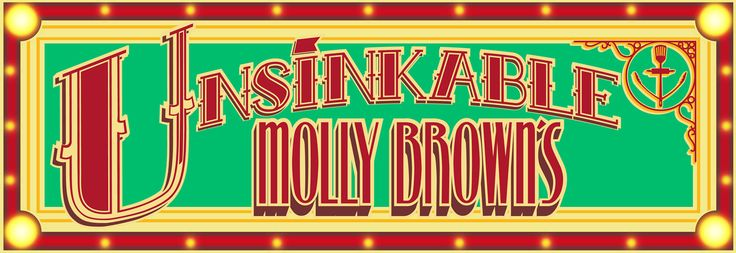Our website is now up and running!  www.unsinkablemollybrowns.com
