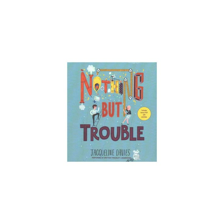 Nothing but Trouble (Unabridged) (CD/Spoken Word) (Jacqueline Davies)