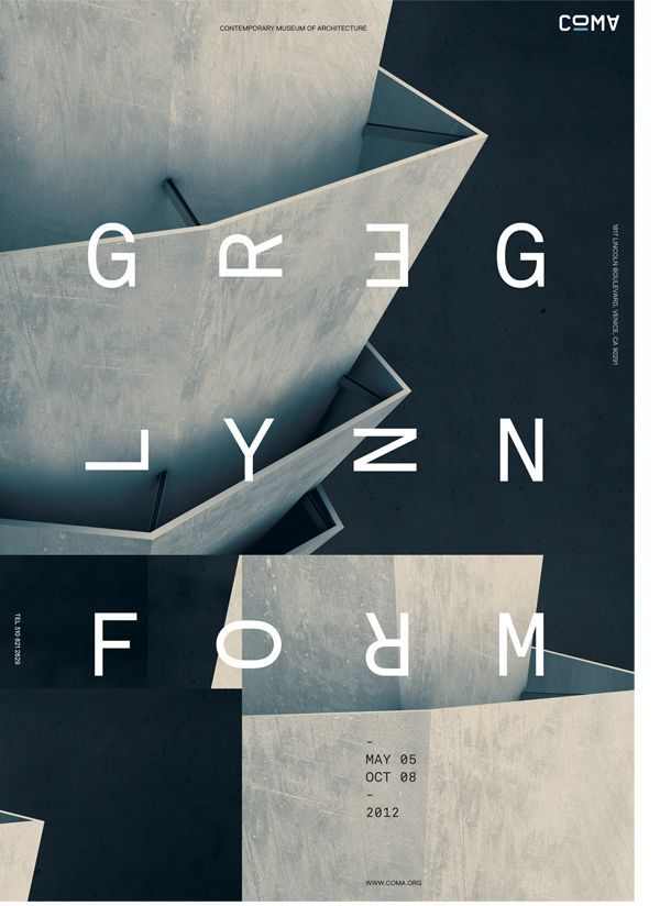 COMA (Contemporary Museum of Architecture) Greg Lynn Form exhibition poster by Jeff Han