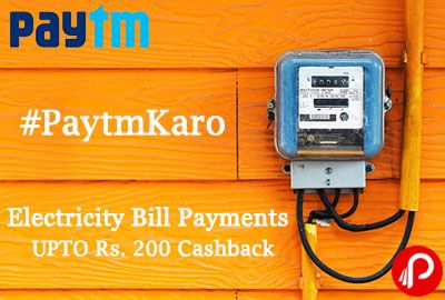 Paytm offers 200 Cashback on Electricity Bill Payments. Cashback is credited within 24 hours of the transaction into user's PayTm Wallet. Cashback can be used to Recharge, Pay Bills, Buy Products from 500+ Categories or Book Bus Tickets. Paytm Coupon Code: BSES200  http://www.paisebachaoindia.com/electricity-bill-payments-upto-rs-200-cashback-paytm/