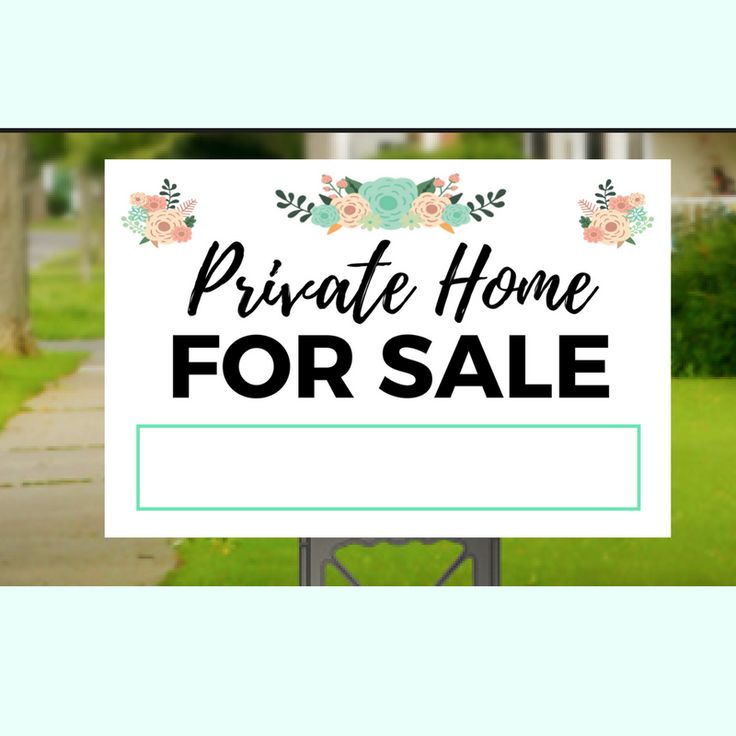 Private Home For Sale Yard Sign-1