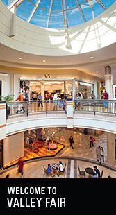 Westfield Valley Fair mall in Santa Clara is a fantastic indoor mall that covers all the bases!  From Ultra luxe to every day wear, if there's a one stop shop, this is it.  If there does happen to be something you're missing, Santana Row is just a short walk away.  #shopping #valleyfair
