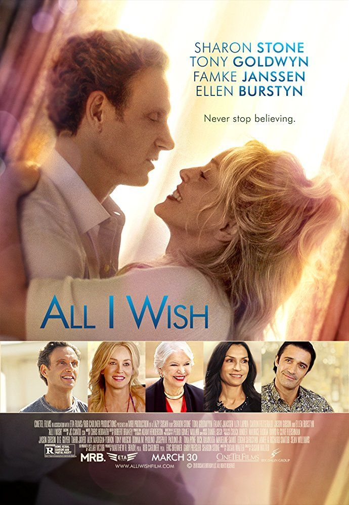 All I Wish Movie Trailer Https Teaser Trailer Com Movie All I Wish Alliwish Alliwishmovie Alittlesomethingfory Tony Goldwyn Full Movies Comedy Movies