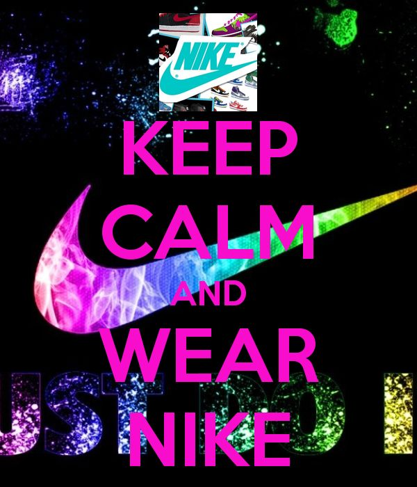 Nike And Wear Keep Calm