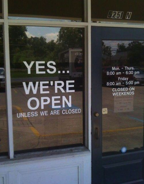 Ahh well said: Lights, Doors, Own Business, Window, Offices, Hilarious Photo, Open Signs, Funny Stuff, Humor