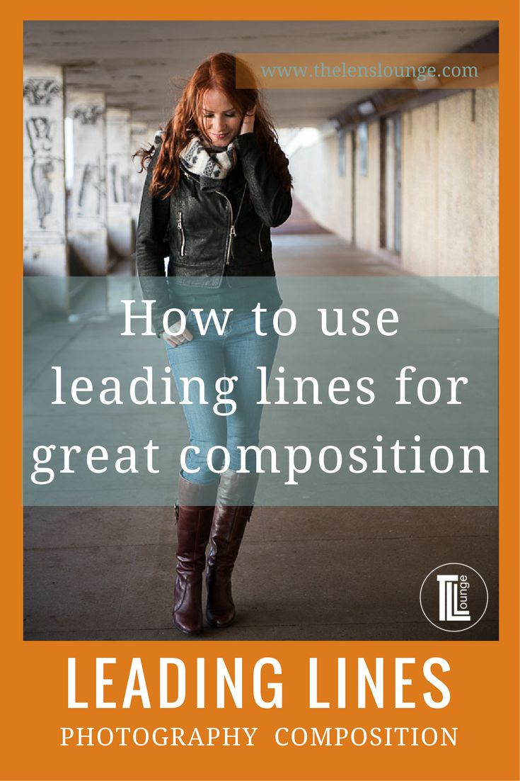 Great Tutorial On How To Use Leading Lines For Awesome Photography Composition Better Leads