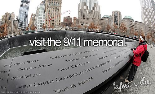 I have wanted to visit the 9/11 Memorial for the longest time now.  I will do this one day, I will.