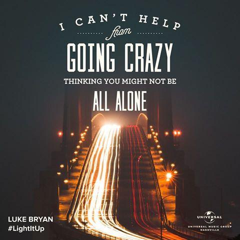 """Light It Up"" today with Luke Bryan's latest single."