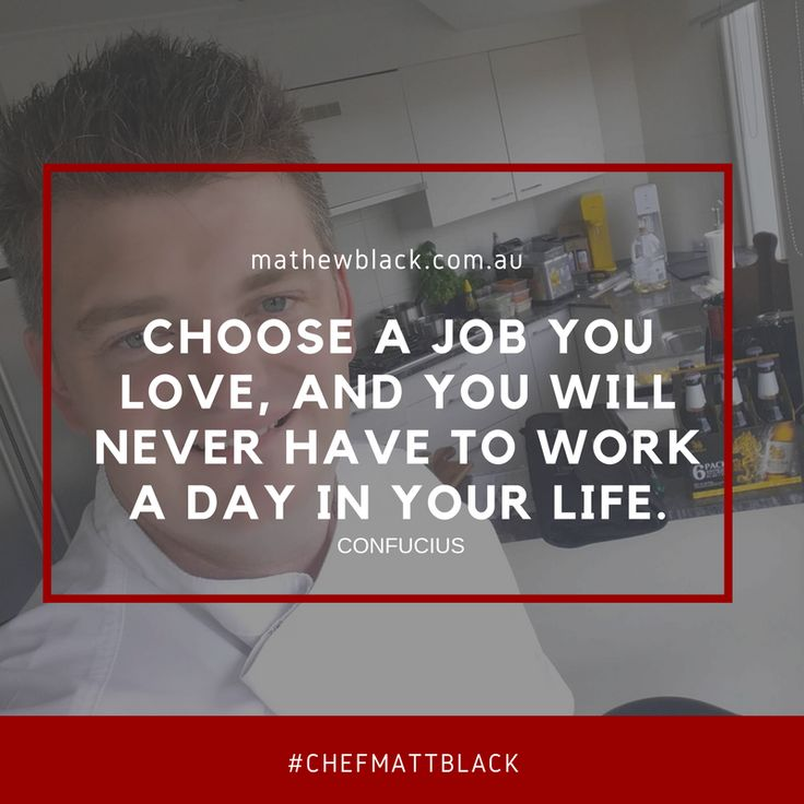 https://hostevents.com.au/ #passion #quotes #job #chef   -- while this is true to people who are lucky enough to live their life with a passion for their jobs.