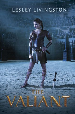 Book Review: The Valiant by Lesley Livingston