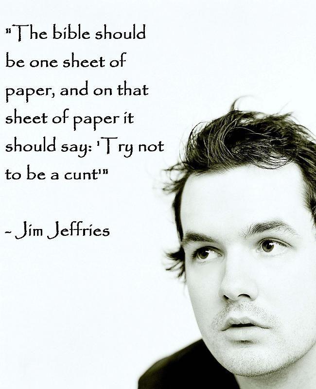 Bible cunt Jim Jefferies