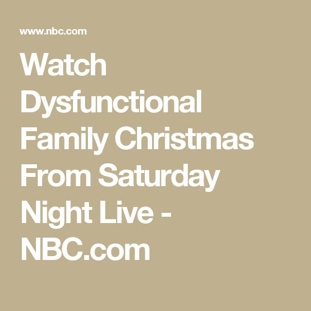 Watch Dysfunctional Family Christmas From Saturday Night Live - NBC.com