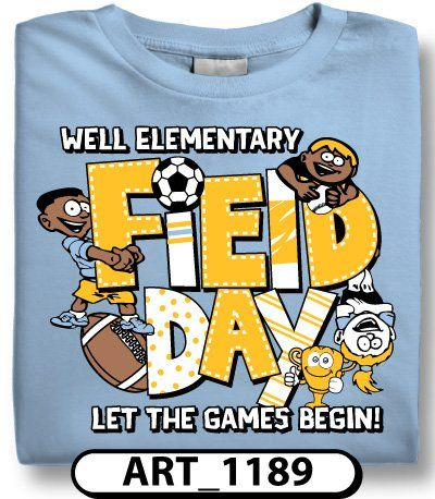 86 best Custom Field Day T-Shirt Designs images on Pinterest ...