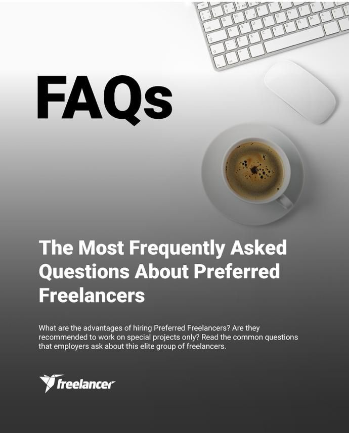 The Most Frequently Asked Questions About Preferred Freelancers