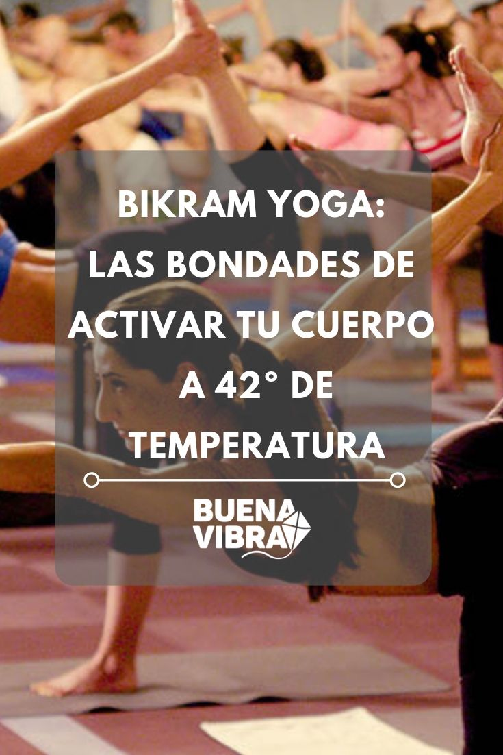 Conocé qué es Bikram Yoga y qué beneficios tiene. Las bondades de entrenar con calor Bikram Yoga, Positive Vibes, Yoga Poses, Stretches, Training, Faith