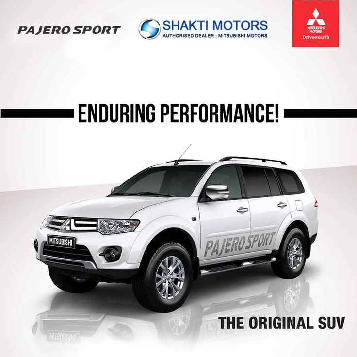 Enduring Perfomance The Original SUV Pajero Sports