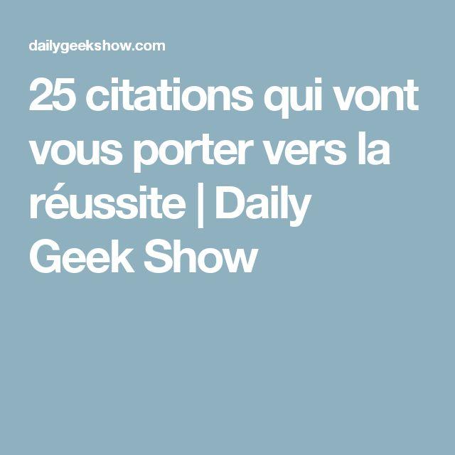 25 citations qui vont vous porter vers la réussite   Daily Geek Show