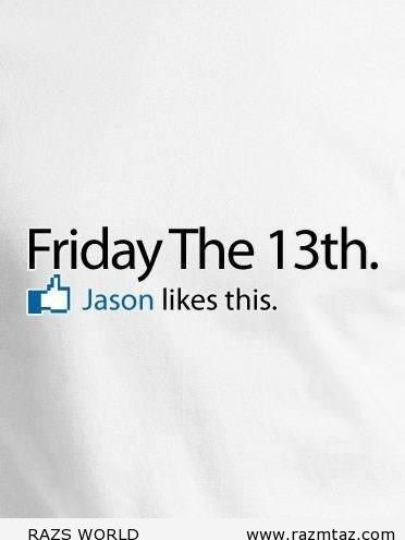 21 best Friday the 13th Quotes & Notes images on Pinterest ...