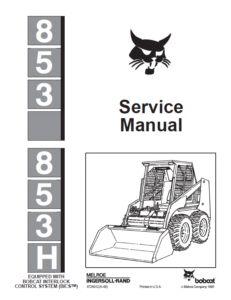 Bobcat 853 & 853H Loader Workshop Repair Service Manual