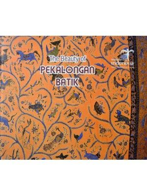 Buku The Beauty Of Pekalongan Batik || 200.000