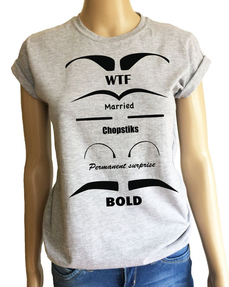 Ladies funny eyebrows t-shirt with funny eyebrow list:) by iganiDesign on Etsy
