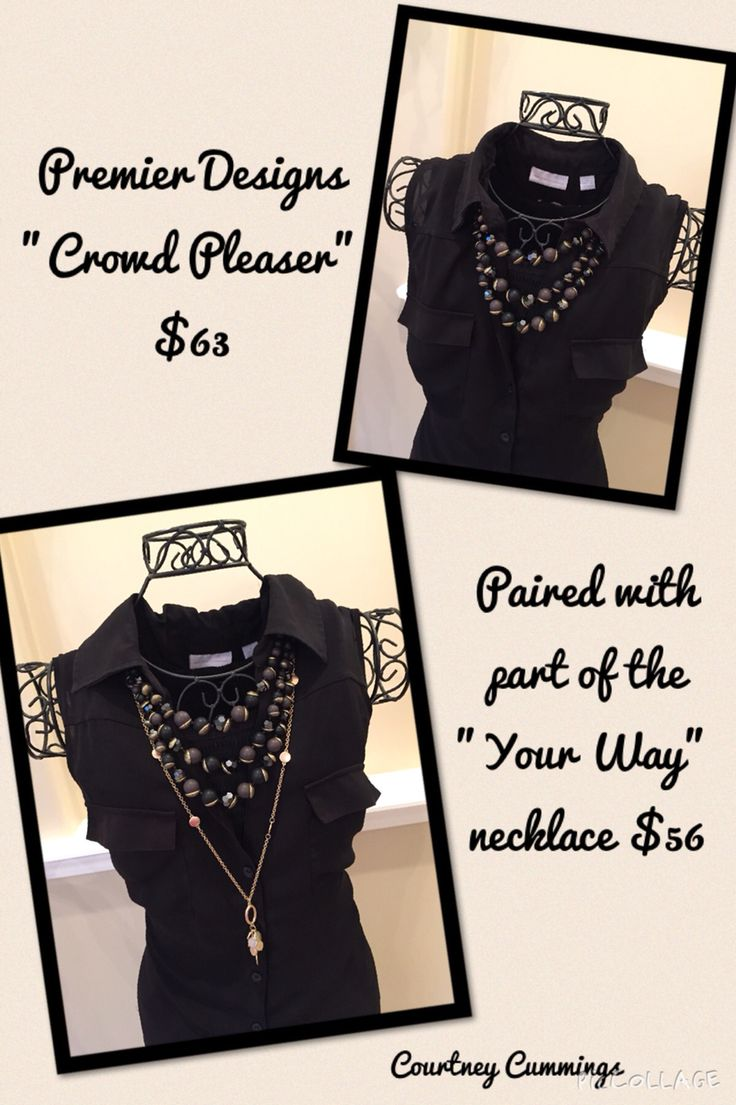 Premier designs jewelry 2015 - Crowd Pleaser And A Strand Of The Your Way Necklace Make A Great Team These Pieces Are From The New Premier Designs Catalog