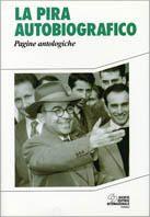Prezzi e Sconti: La #pira autobiografico. pagine antologiche New  ad Euro 13.43 in #Sei #Libri