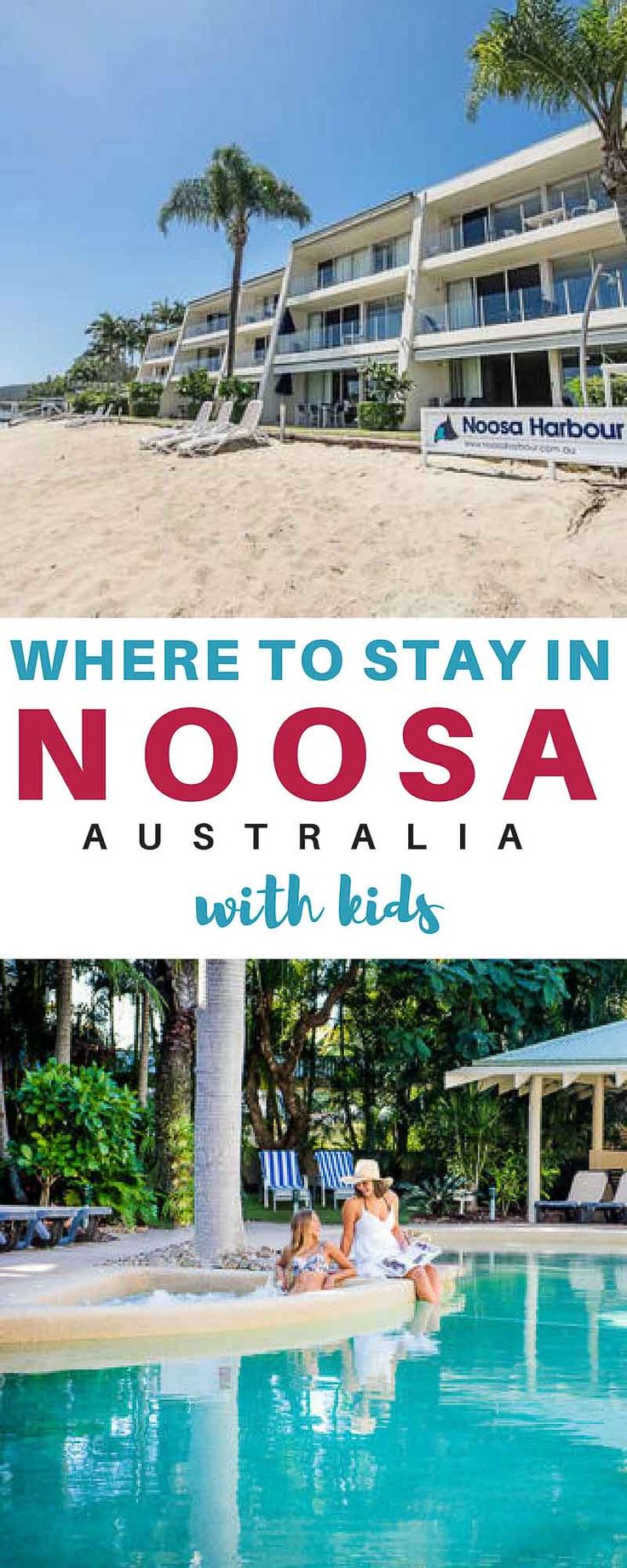 Where to stay in Noosa with kids? Check out the best family accommodation in Noosa - including everything you know to choose the best accommodation for your family such as resort facilities and the distance to all the main attractions around Noosa.  Noosa with kids | Noosa Hotels | Noosa Apartments | Noosa Resorts  | Noosa Accommodation | Noosa for families