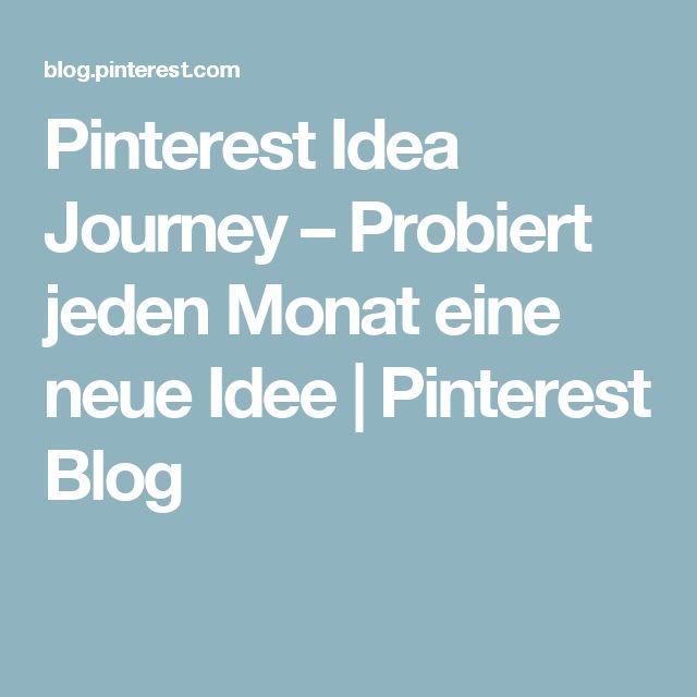 Pinterest Idea Journey – Probiert jeden Monat eine neue Idee   Pinterest Blog