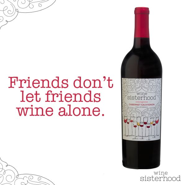 Time to get the ladies together, don't you think? | Wine Sisterhood