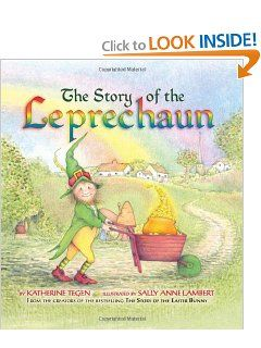 The Story of the Leprechaun by Katherine Tegen. HarperCollins