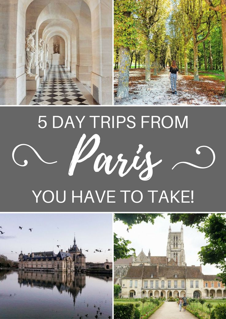 Map Of Paris And Attractions%0A   Best Day Trips from Paris  France You Have To Take