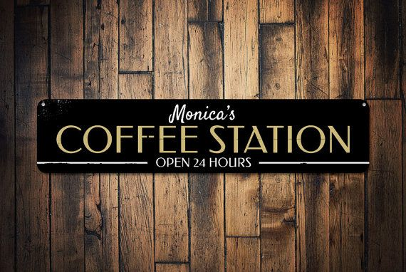Personalized Coffee Station Open 24 Hours by LiztonSignShop