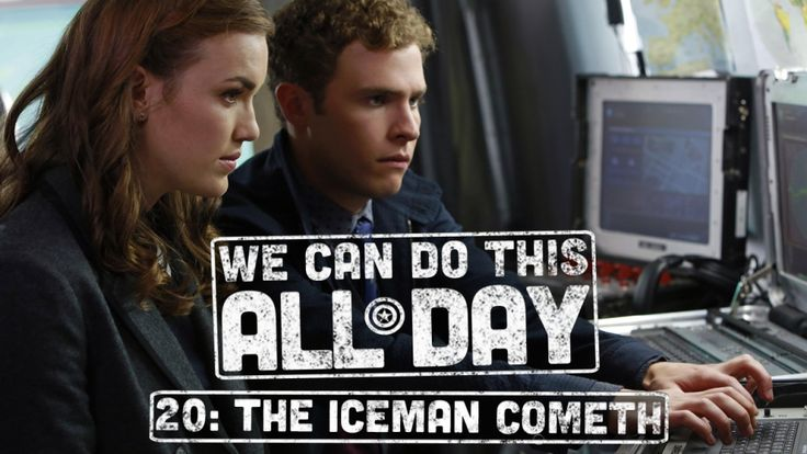 We Can Do This All Day 20: The Iceman Cometh
