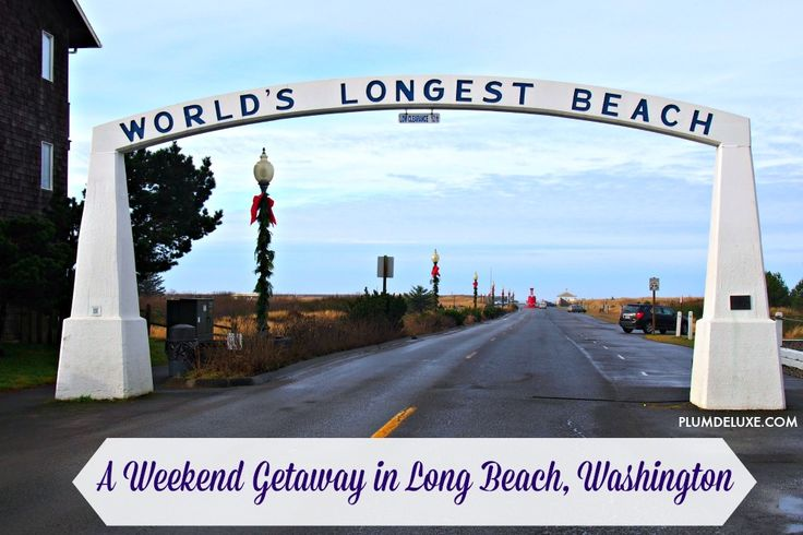 Worlds Longest Beach: A Weekend Getaway in Long Beach, Washington