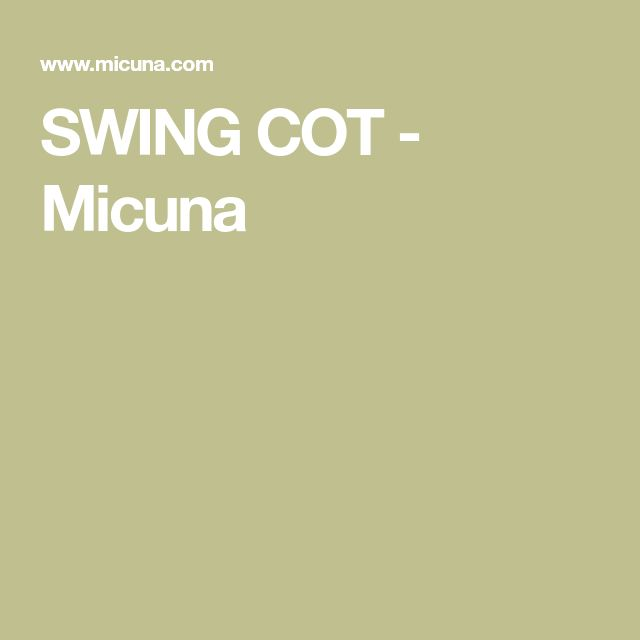 SWING COT - Micuna