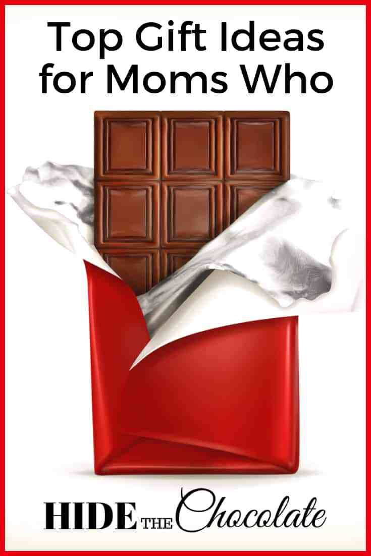 Top Gift Ideas For Moms Who Hide Their Chocolate Easy Diy Christmas Gifts Top Gifts Gifts