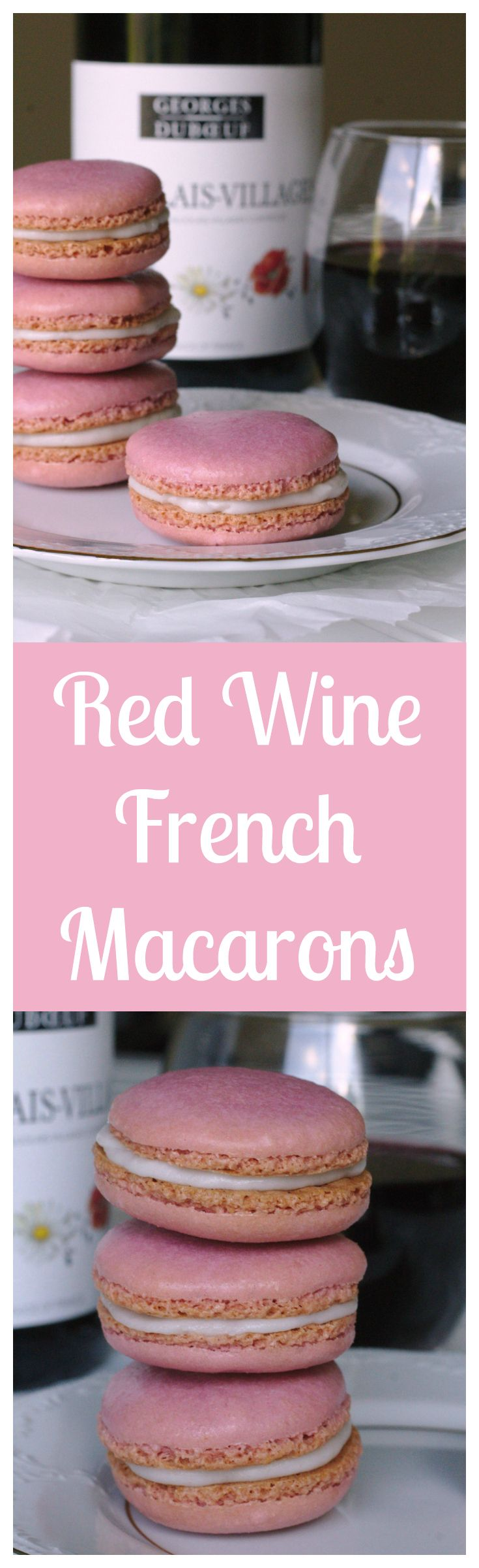 Red Wine French Macarons – Homemade macarons made with a splash of red wine and filled with a red wine buttercream. Basically the greatest dessert ever!