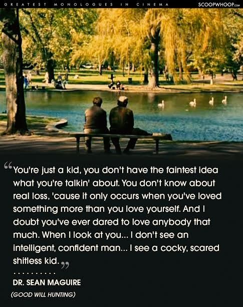 Good will hunting quote  Robin Williams