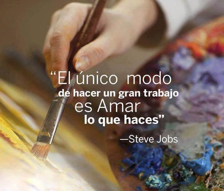 """""""El único modo de hacer un gran #trabajo es amar lo que haces"""" -S. Jobs #Frases"""