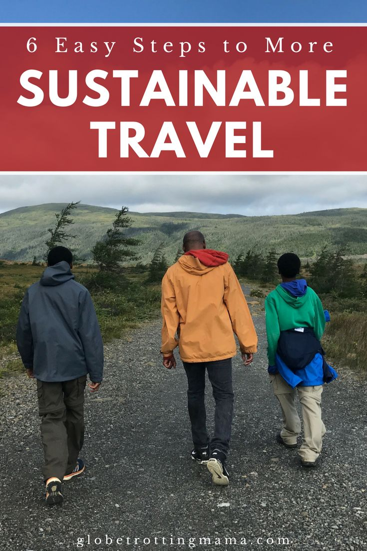 Six easy steps towards more sustainable travel. This article includes practical ways that you can promote ethical tourism and sustainability while traveling the world. These tips don't require you to change your entire lifestyle, but go a long way in making a difference. Practical travel tips. | Globetrotting Mama Travel and Parenting Blog #TravelTips