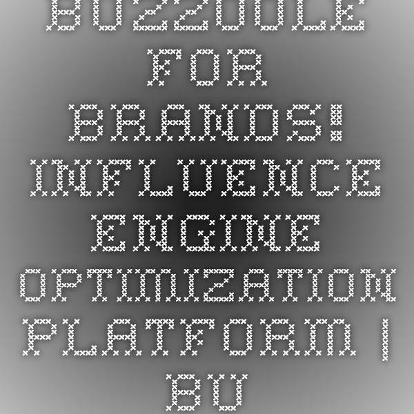Buzzoole for brands! - Influence engine optimization platform | Buzzoole
