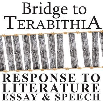 """bridge to terabithia essay prompts Strong essays: bridge to terabithia - bridge to terabithia"""" is set in rural virginia in the mid-1970's the story essay topics plagiarism."""