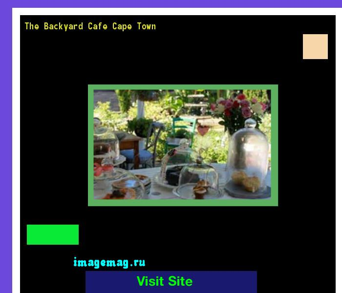 The Backyard Cafe Cape Town 101555 - The Best Image Search