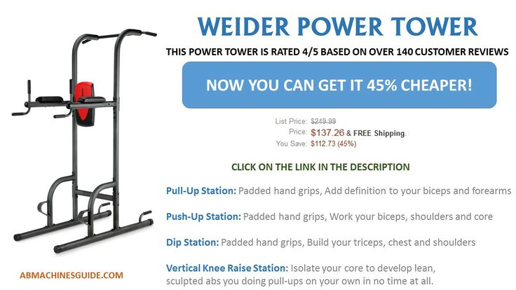 Power towers are one of the best equipment to have efficient workouts at home. You can check out the comparison of the best 6 power towers here - http://abmachinesguide.com/power-tower-reviews-comparison/  Or you can get a Weider Power on great discount now here - http://amzn.to/1sfHEMa