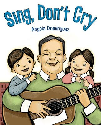 Time and time again when struggling to find the silver lining in a moment or day, silence broken by music can magically change a mood.  Sing, Don't Cry (Henry Holt and Company, August 22, 2017) written and illustrated by Angela Dominguez chronicles the visits of a very special grandfather, un abuelo.  As a member of Los Aguiluchos Apolinar Navarrete Diaz is remembered with great affection by his granddaughter.