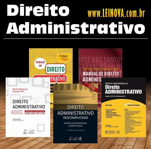 #DireitoAdministrativo - www.leinova.com.br/direito-administrativo